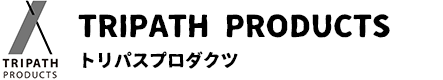 TRIPATH PRODUCTS トリパスプロダクツ