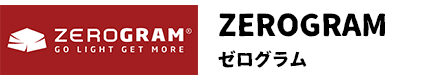 ZEROGRAM ゼログラム