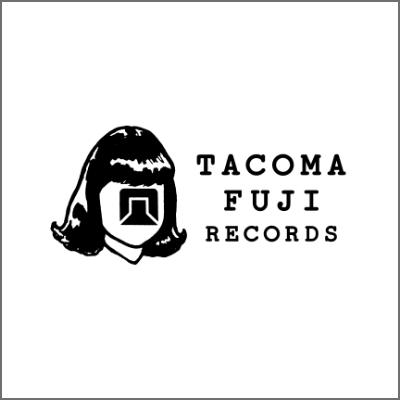 TACOMAFUJI RECORDS タコマフジレコーズ